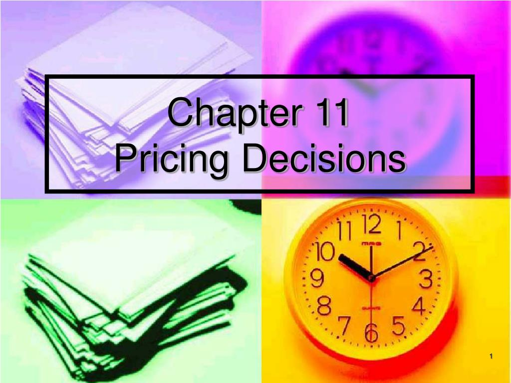 chapter 11 pricing decisions l.