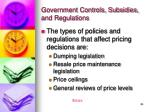 government controls subsidies and regulations