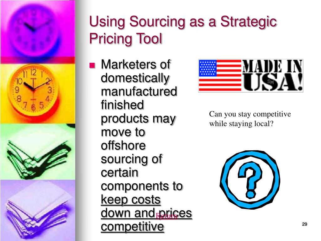 Using Sourcing as a Strategic Pricing Tool