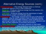 alternative energy sources cont