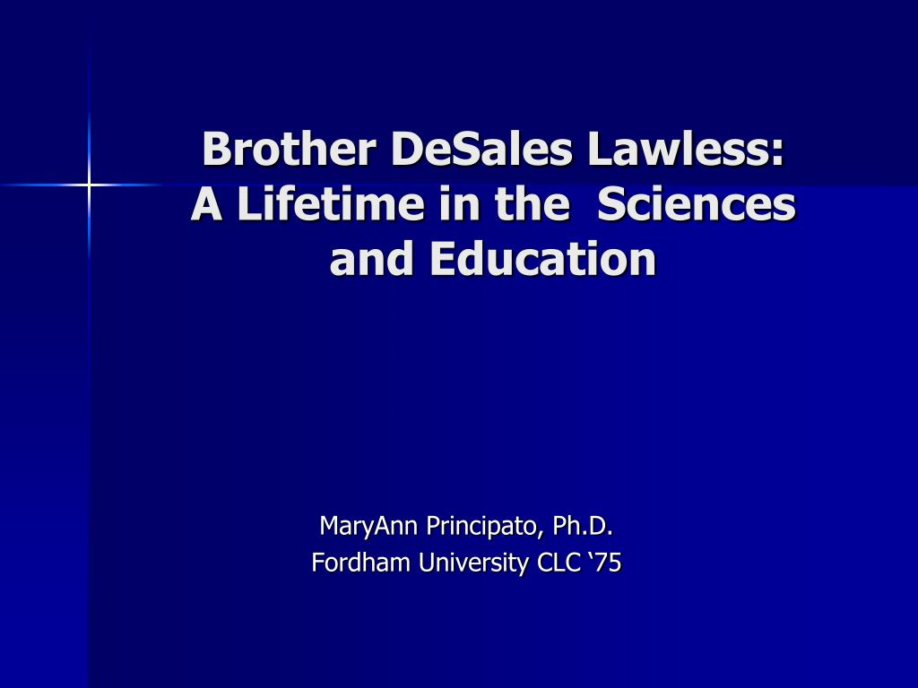brother desales lawless a lifetime in the sciences and education l.