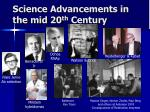 science advancements in the mid 20 th century