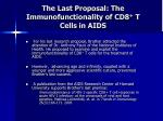 the last proposal the immunofunctionality of cd8 t cells in aids