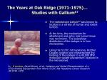 the years at oak ridge 1971 1975 studies with gallium 67