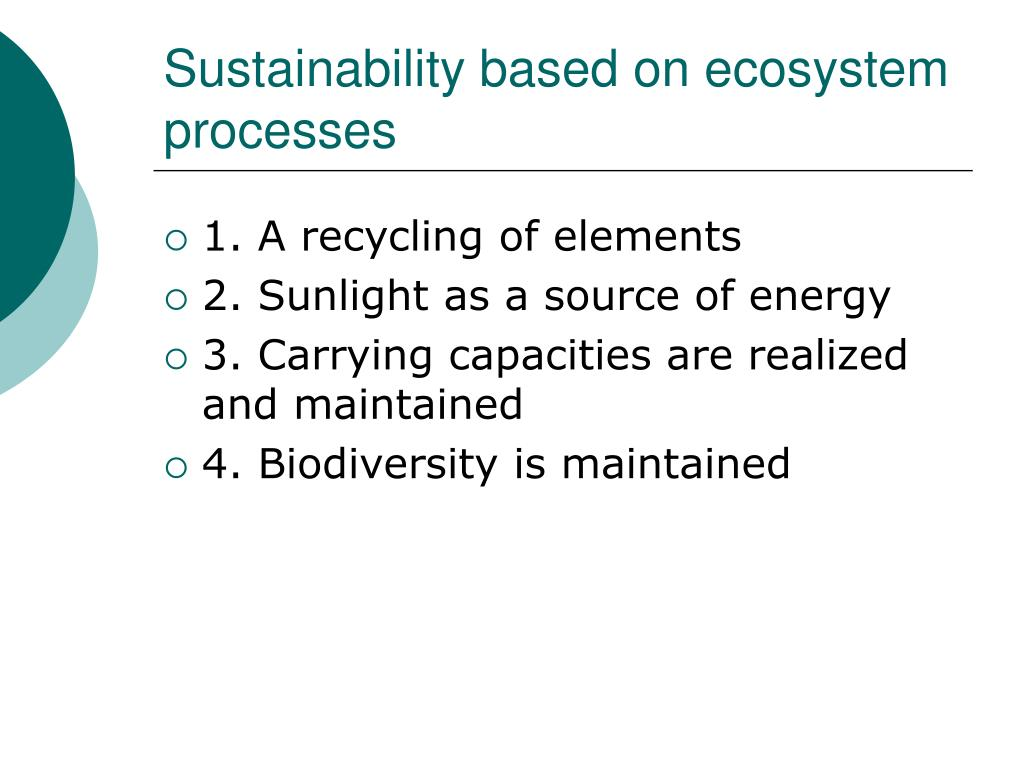 sustainability based on ecosystem processes l.