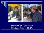 bowling for columbine michael moore 2002