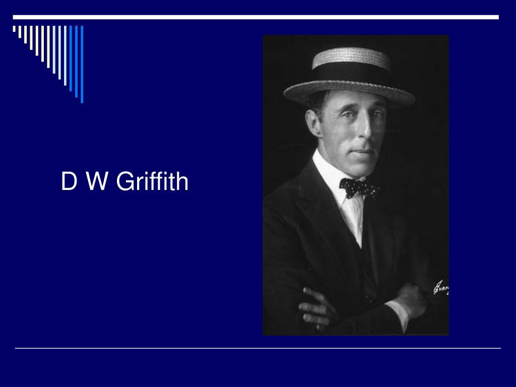 D W Griffith
