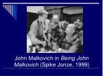 john malkovich in being john malkovich spike jonze 1999