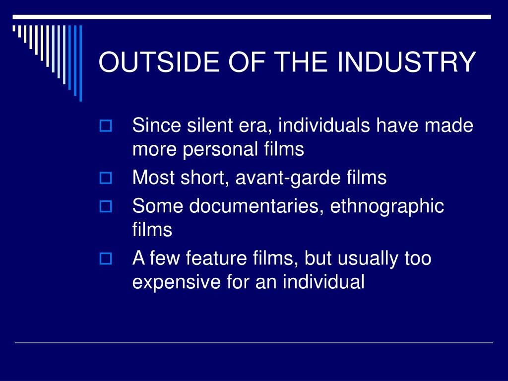 OUTSIDE OF THE INDUSTRY