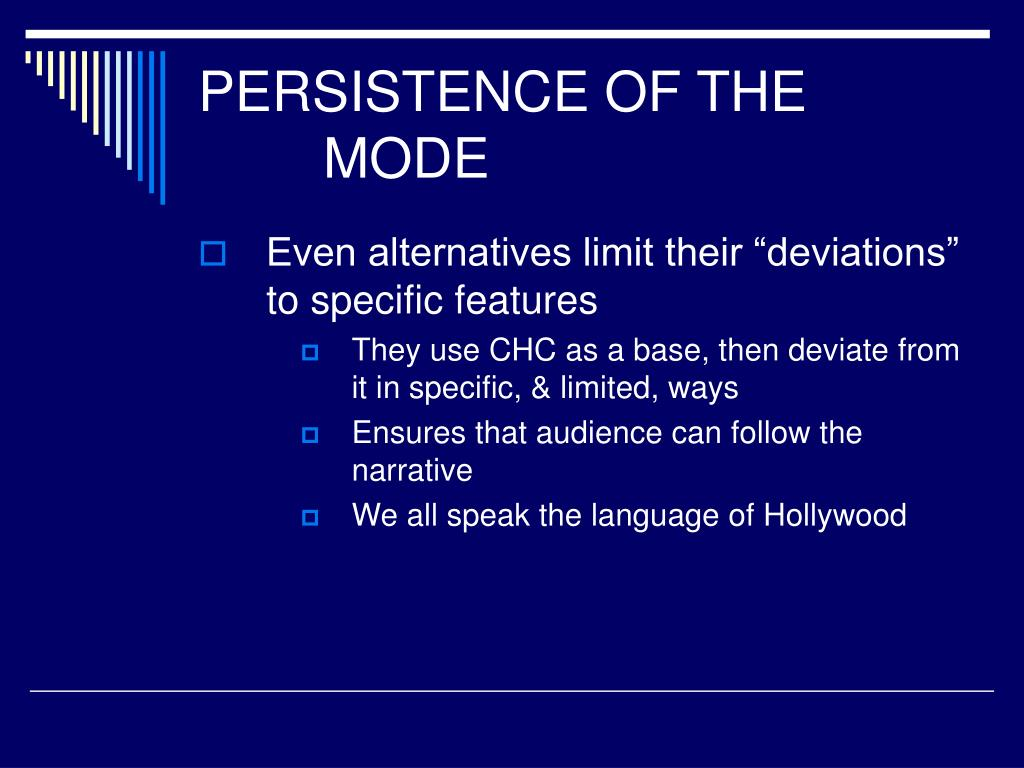 PERSISTENCE OF THE MODE