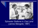 sylvester stallone in cop land james mangold 1997