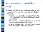 are traditions a part of that work10