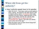 where did jesus get his authority5