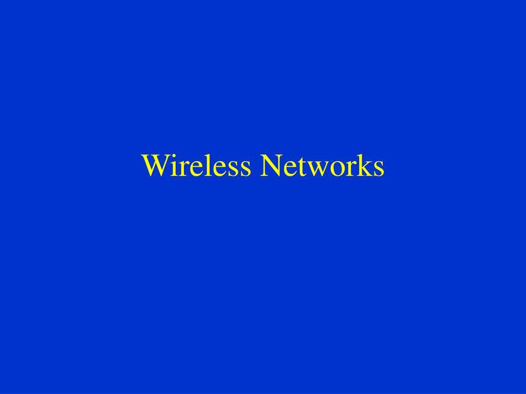 wireless networks l.
