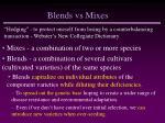 blends vs mixes