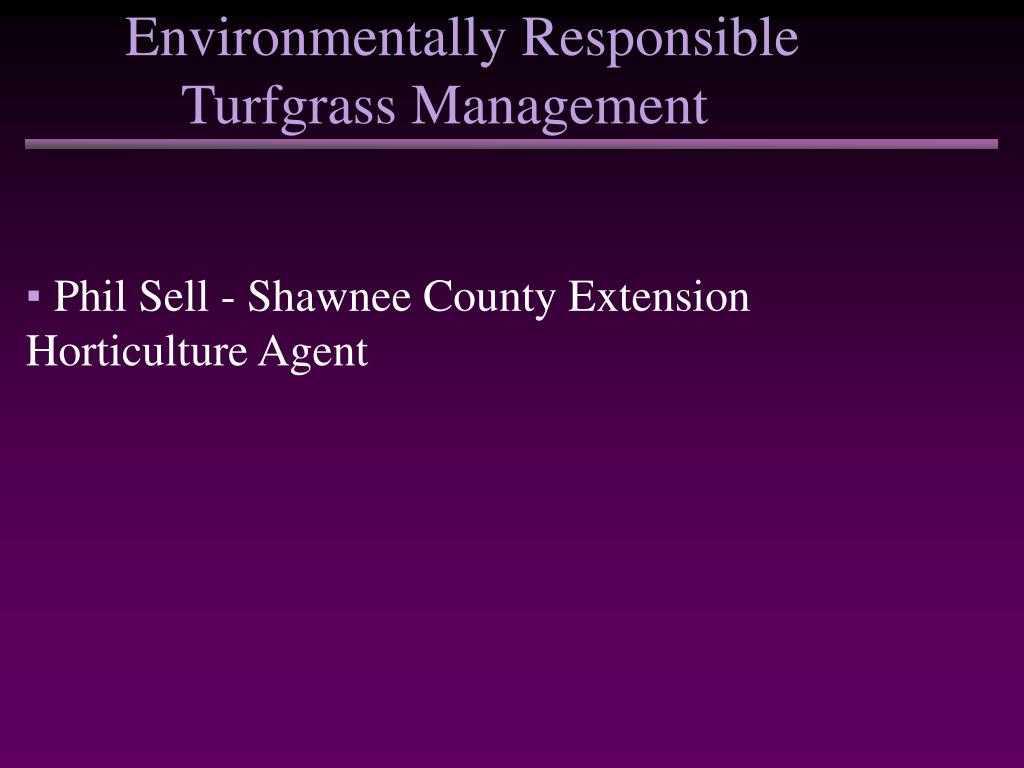 environmentally responsible turfgrass management l.