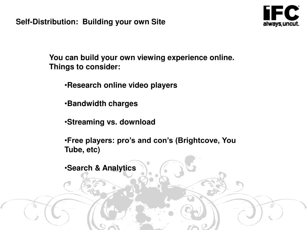 Self-Distribution:  Building your own Site