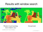 results with window search