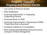 property casualty ongoing and future trends