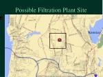 possible filtration plant site