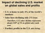 impact of declining u s market on global sales and profits