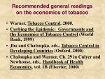 recommended general readings on the economics of tobacco