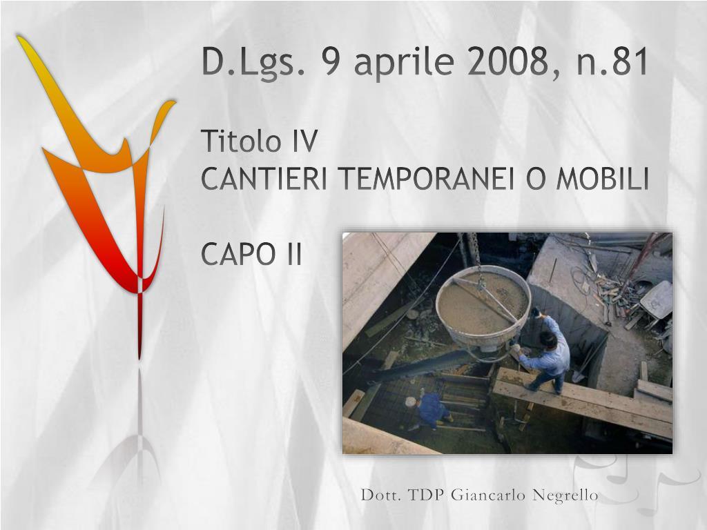 d lgs 9 aprile 2008 n 81 titolo iv cantieri temporanei o mobili capo ii l.