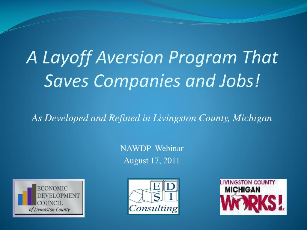 a layoff aversion program that saves companies and jobs l.
