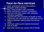 face to face services