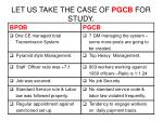 let us take the case of pgcb for study