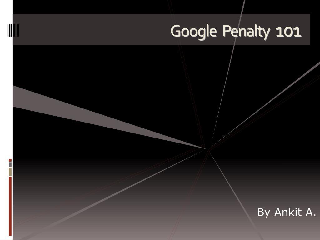 google penalty 101 l.