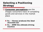 selecting a positioning strategy