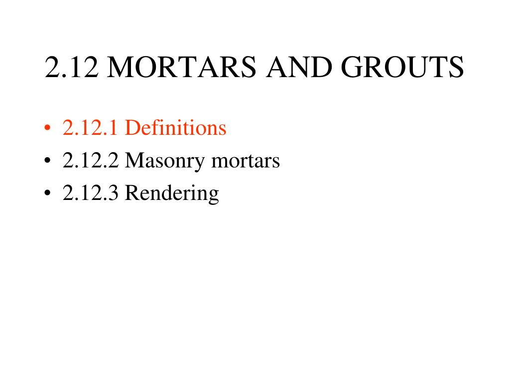 2 12 mortars and grouts l.