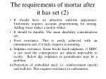 the requirements of mortar after it has set 2