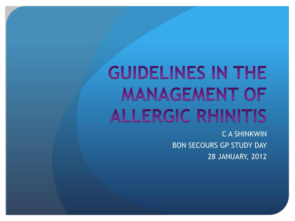 guidelines in the management of allergic rhinitis l.