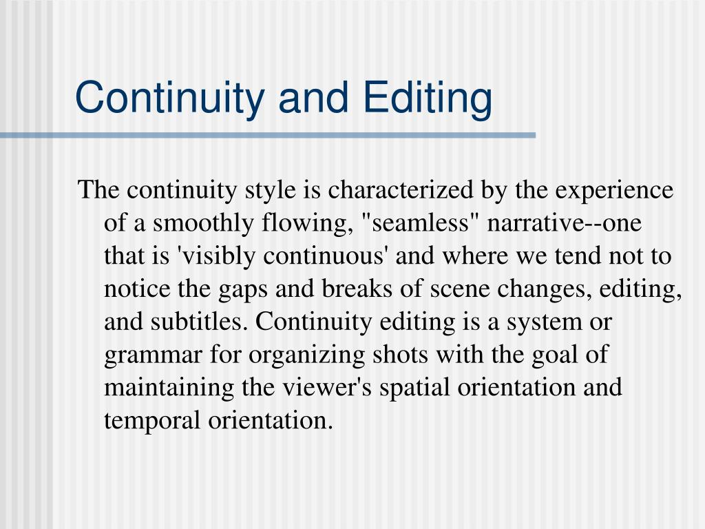 Continuity and Editing