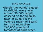 mad spanish