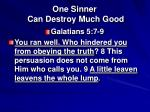 one sinner can destroy much good11