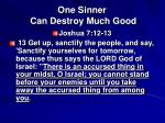 one sinner can destroy much good8