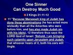 one sinner can destroy much good9