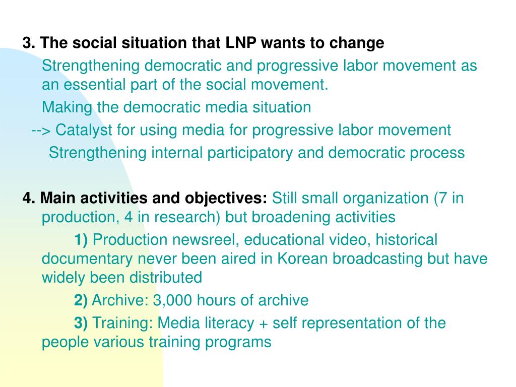 3. The social situation that LNP wants to change