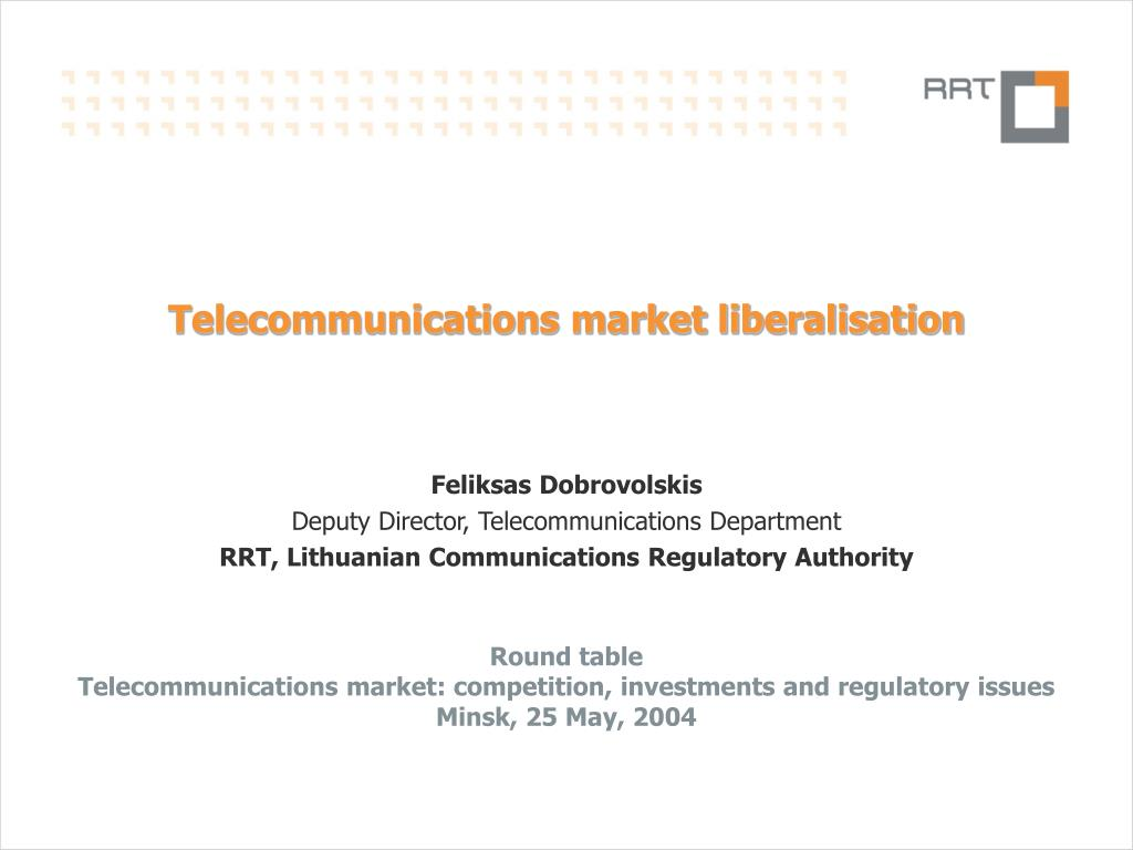 telecommunications market liberalisation l.