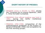short history of preseea