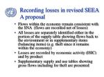 recording losses in revised seea a proposal