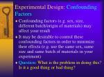 experimental design confounding factors