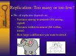 replication too many or too few