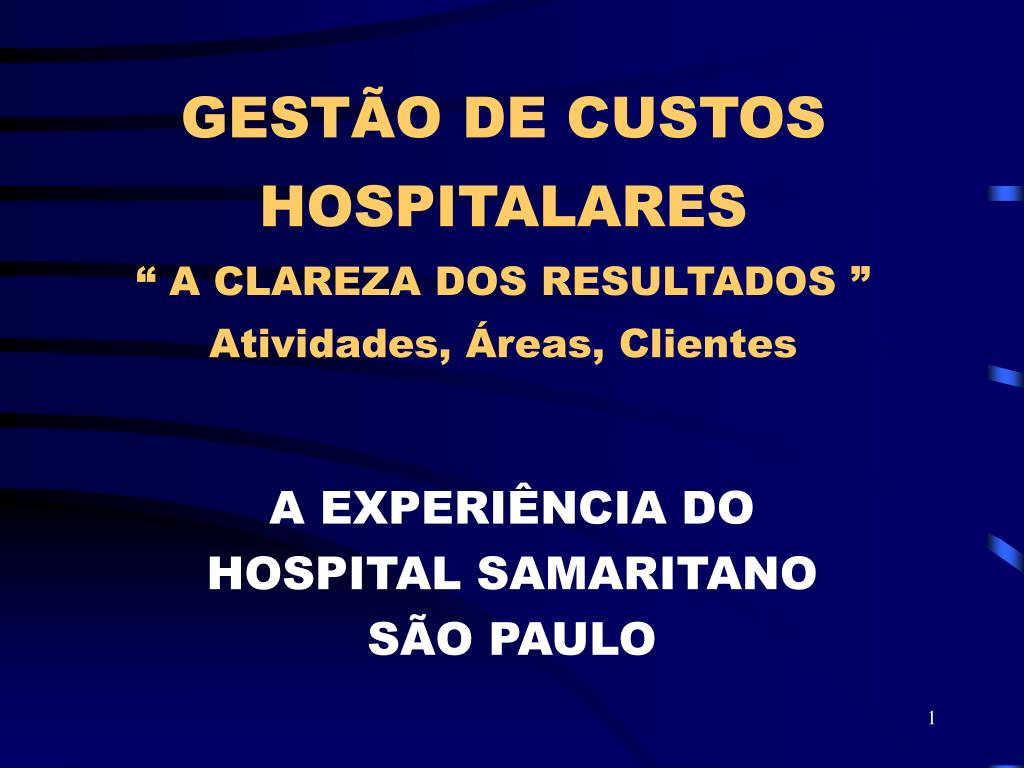 gest o de custos hospitalares a clareza dos resultados atividades reas clientes l.