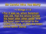 be careful who you marry17