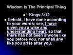 wisdom is the principal thing7