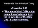 wisdom is the principal thing8